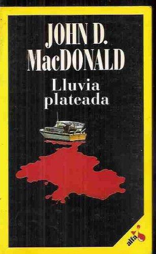 Lluvia Plateada: John D. MacDonald