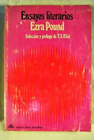ENSAYOS LITERARIOS: POUND, EZRA