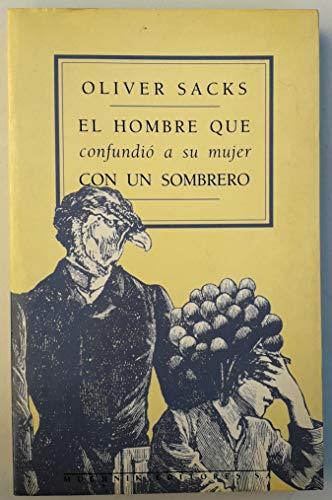 9788476690444: Hombre Que Confundio A Su Mujer Con Un Sombrero,El