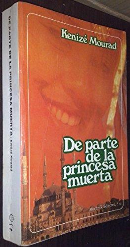 9788476690499: Parte de la princesa muerta,de