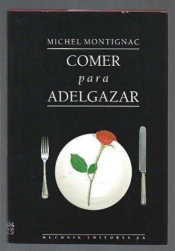 9788476691595: Comer para adelgazar