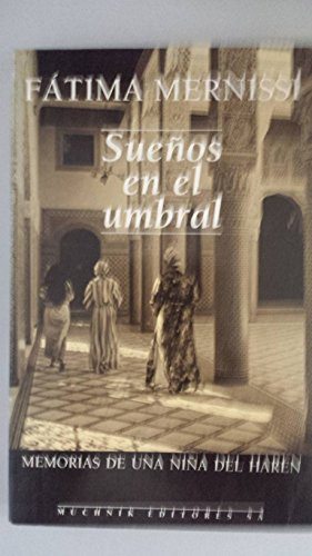 9788476692318: SUENOS EN EL UMBRAL: MEMORIAS DE UNA NINA DEL HAREN (TRADUCIDO DEL INGLES POR ANGELA PEREZ)