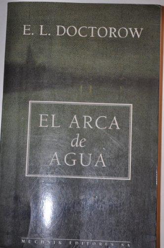 9788476692332: El arca de agua