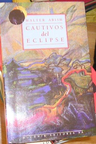 9788476692363: Cautivos del eclipse