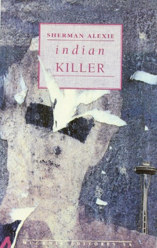 9788476692721: Indian killer