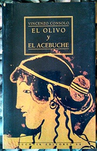 9788476692936: El Olivo y el acebuche