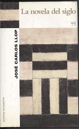 9788476693254: La Novela del Siglo (Narradores) (Spanish Edition)