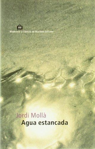 Agua estancada: Jordi Mollá