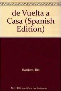 9788476694374: de Vuelta a Casa (Spanish Edition)