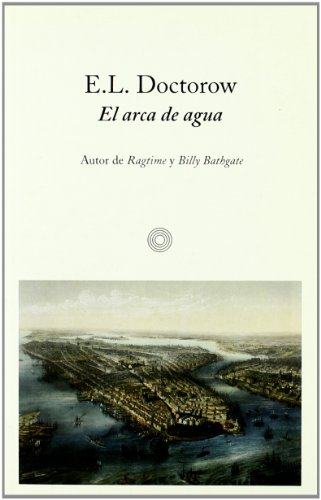 9788476695333: El Arca de Agua (Spanish Edition)