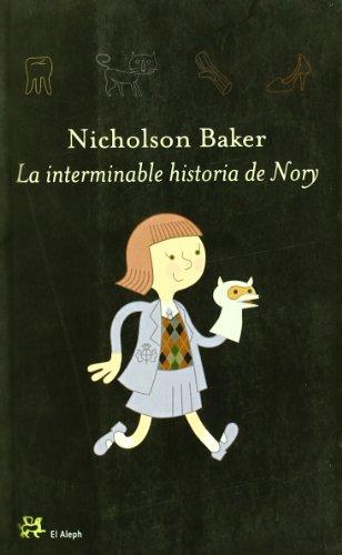 La interminable historia de Nory: Nicholson Baker