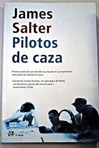 9788476696170: Pilotos de caza (Modernos Y Clasicos Del Aleph)