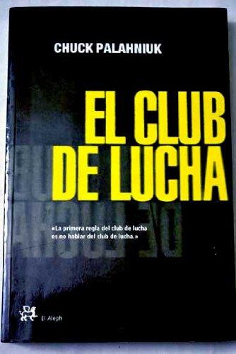 9788476696217: Club de lucha, el (Modernos Y Clasicos Del Aleph)