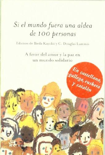 9788476696255: Si El Mundo Fuera Una Aldea De 100 Personas/if The World Were A Village Of 100 People (Spanish Edition)