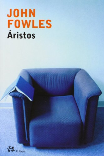 Aristos (Spanish Edition) (8476696388) by John Fowles