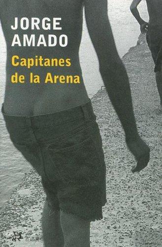 9788476696477: Capitanes de la arena (Modernos y Clasicos de el Aleph) (English and Spanish Edition)