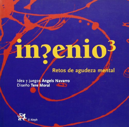 9788476696484: Ingenio 3 - Retos de Agudeza Mental (Spanish Edition)