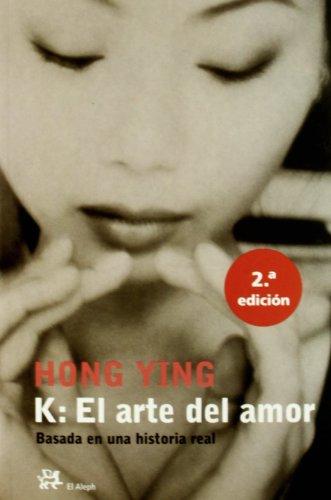 9788476696736: K: El arte del amor (Modernos Y Clasicos)
