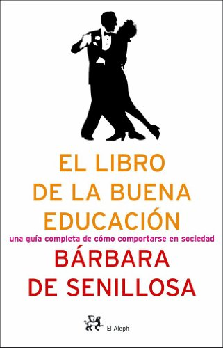 9788476696743: El Libro De La Buena Educacion (Spanish Edition)