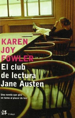 El Club de lectura de Jane Austen/ The Club of the Literature of Jan Austen (Modernos Y ...