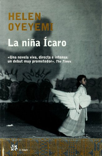 La Nina Icaro (Modernos Y Clasicos): Helen Oyeyemi