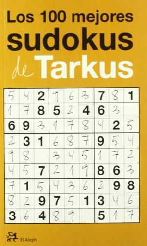 9788476697313: Los 100 mejores sudokus de Tarkus