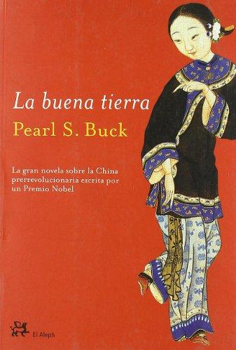 9788476697443: La Buena Tierra (Spanish Edition)