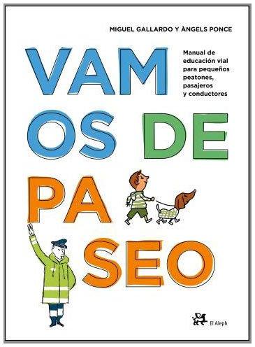 9788476697764: Vamos De Paseo
