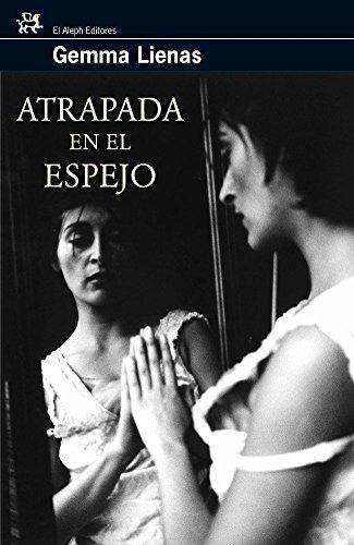 9788476697795: Atrapada En El Espejo