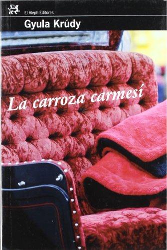 9788476697900: La carroza carmesí (MODERNOS Y CLÁSICOS)