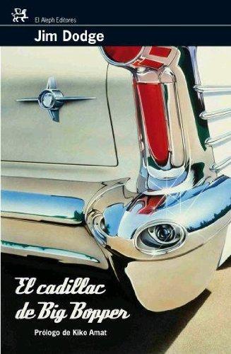 9788476697993: Cadillac De Big Bopper, El