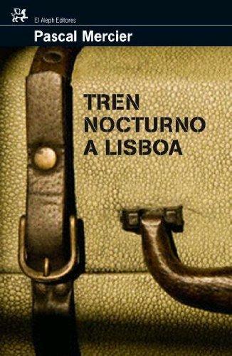 9788476698075: Tren nocturno a Lisboa