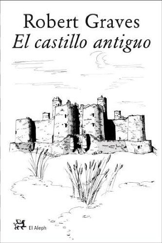 9788476698136: El castillo antiguo