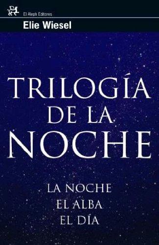 9788476698167: Trilogía de la noche : la noche, el alba, el día