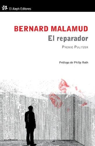 EL REPARADOR: BERNARD MALAMUD