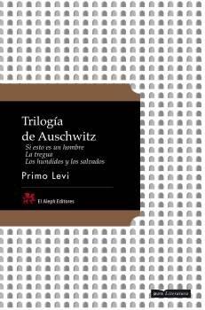 TRILOGIA DE AUSCHWITZ: SI ESTO ES UN: Primo Levi