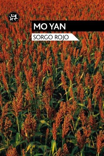Sorgo rojo / Red Sorghum (Spanish Edition): Yan, Mo