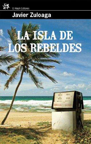 9788476698785: La isla de los rebeldes (Modernos Y Clasicos Del Aleph)