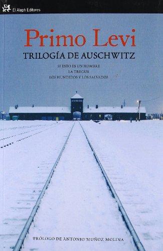 Trilogía de Auschwitz: Primo Levi/Antonio Muñoz