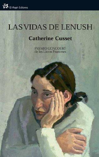 9788476699157: Las vidas de Lenush: Premio Goncourt de los Liceos Franceses (Modernos y Clásicos)