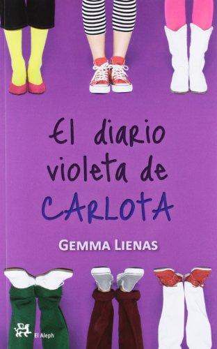 El diario violeta de Carlota: Gemma Lienas