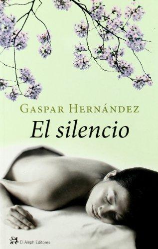 9788476699324: El silencio: BUP (Modernos Y Clasicos Del Aleph)