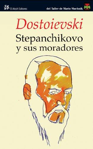 9788476699331: Stepanchikovo y sus moradores