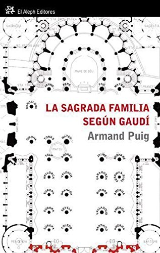 9788476699478: La Sagrada Familia según Gaudí: Comprender un símbolo (Personalia)