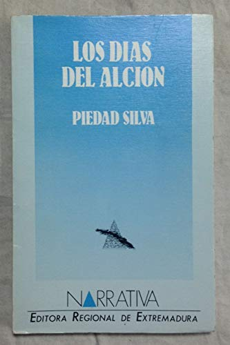 9788476710302: Los dias del alcion (Narrativa) (Spanish Edition)