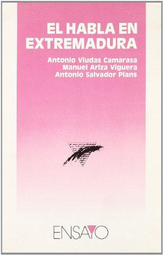 9788476710371: El habla en Extremadura