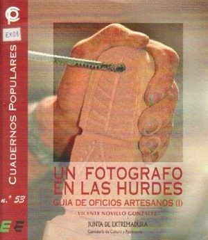 UN FOTOGRAFO EN LAS HURDES I: NOVILLO GONZALEZ
