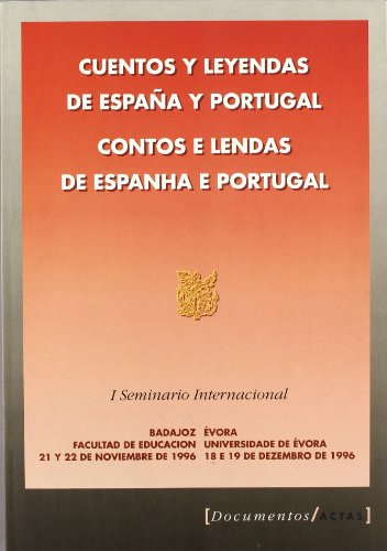 Cuentos y Leyendas de Espana y Portugal: Enrique Barcia Mendo