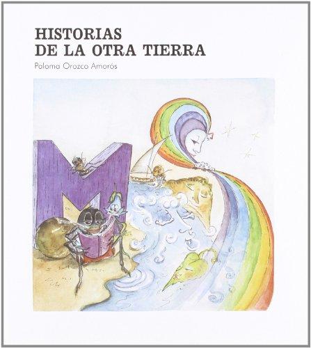 9788476714768: Historias de la otra tierra