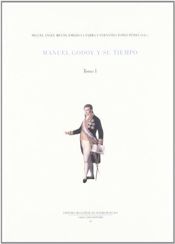 9788476717158: Manuel Godoy y Su Tiempo (Spanish Edition)